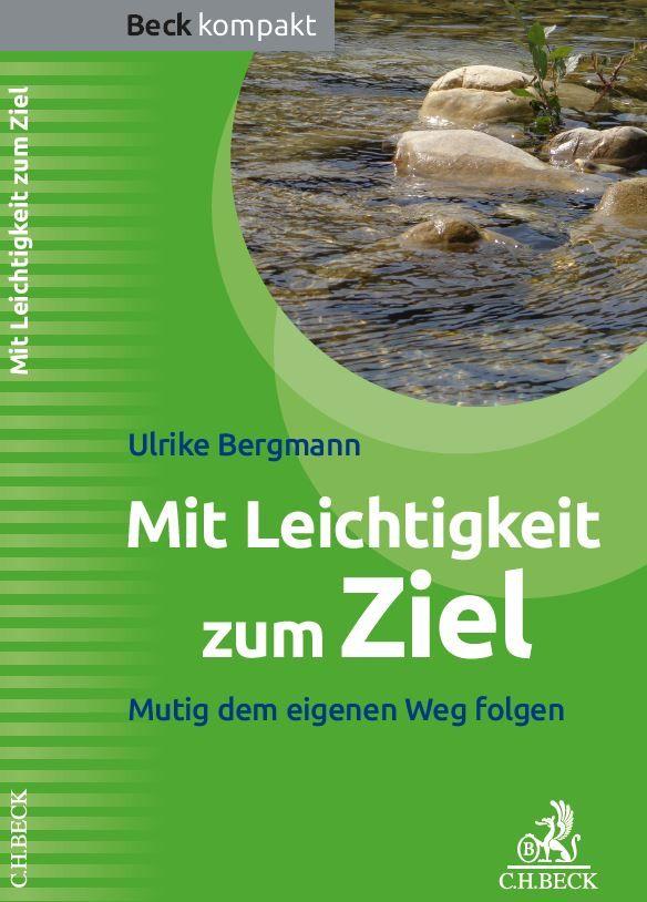 """Interview mit Ulrike Bergmann: """"Mit Leichtigkeit zum Ziel: Mutig dem eigenen Weg folgen"""""""