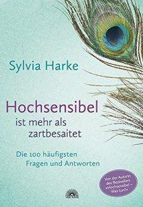sylvia-harke-hochsensibel-ist-mehr-als-zart-besaitet