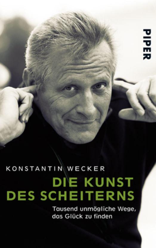 """Buch Cover, Konstantin Wecker, """"Die Kunst des Scheiterns: Tausend unmögliche Wege, das Glück zu finden"""""""