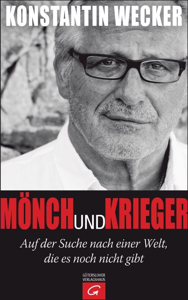 Moench und Krieger von Konstantin Wecker