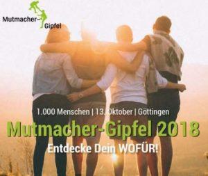 Mutmacher-Gipfel 2018 in Göttingen @ Stadthalle Göttingen | Göttingen | Niedersachsen | Deutschland