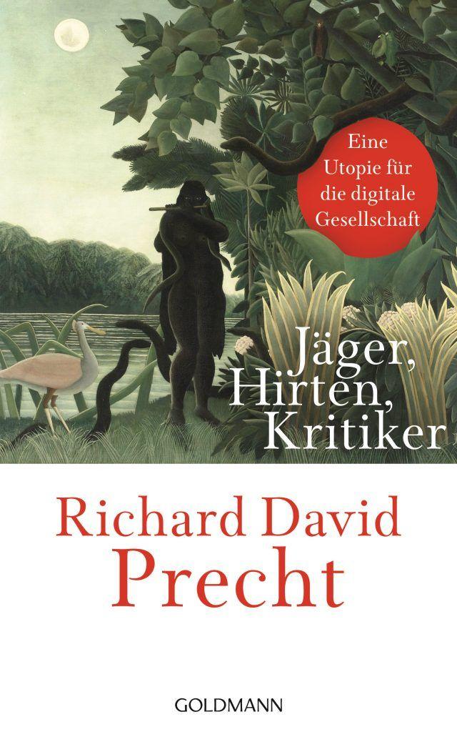 Buch-Cover Jaeger Hirten Kritiker von Richard David Precht