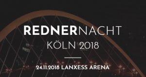 Gedankentanken: Die 6. Kölner Rednernacht in der Lanxess Arena @ Lanxess Arena Köln | Köln | Nordrhein-Westfalen | Deutschland