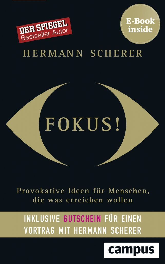 """Interview mit Hermann Scherer: """"Fokus!: Provokative Ideen für Menschen, die was erreichen wollen"""""""