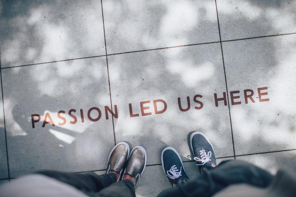 Mit Leidenschaft den Sinn im Leben finden