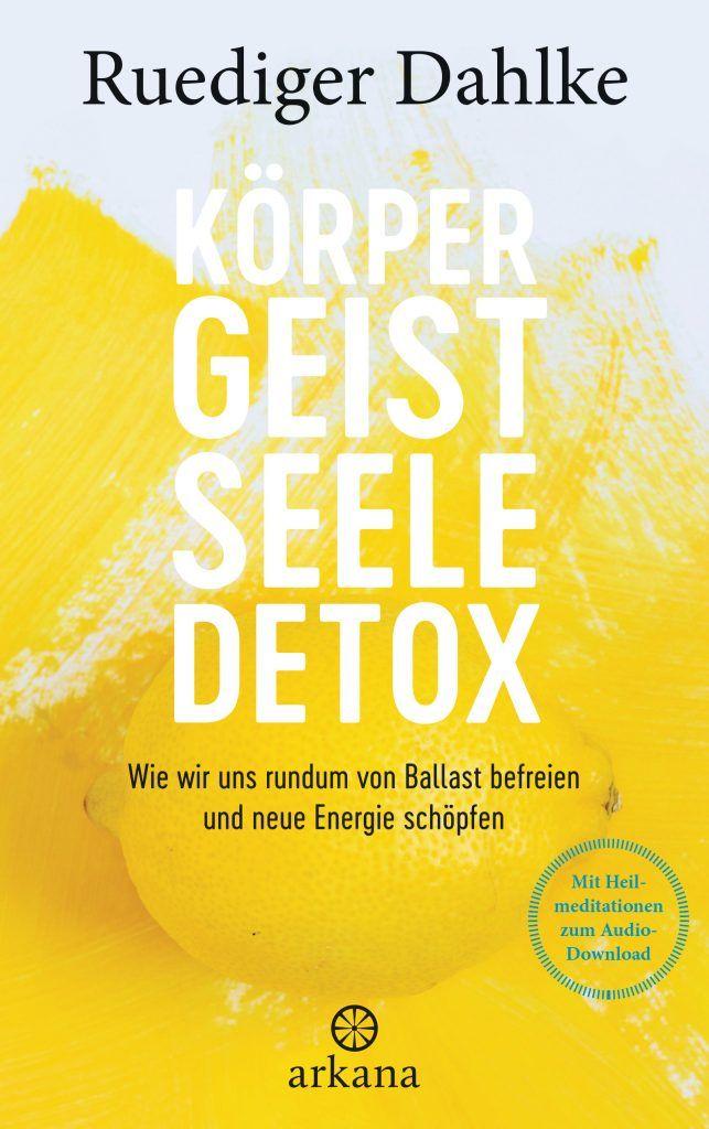 Buchcover Koerper-Geist-Seele-Detox von Ruediger Dahlke