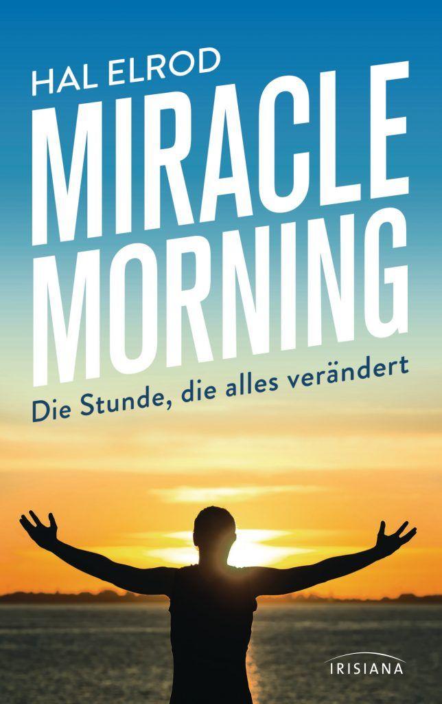"""Buchcover Hal Elrod """"Miracle Morning – Die Stunde, die alles verändert"""""""