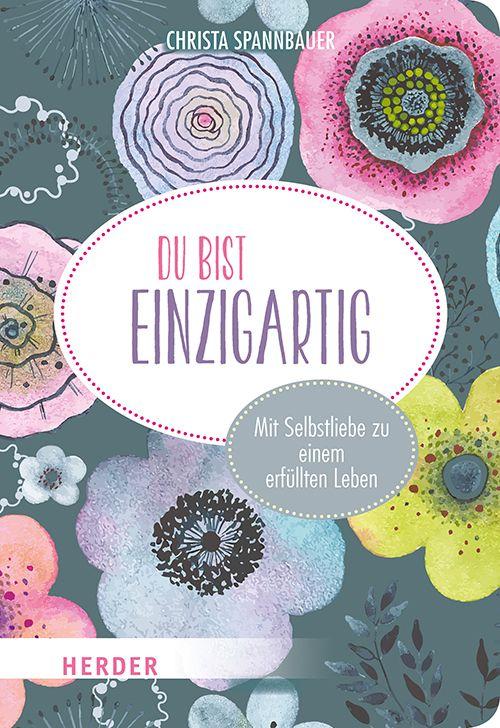 """Buchcover """"Du bist einzigartig"""" von Christa Spannbauer"""