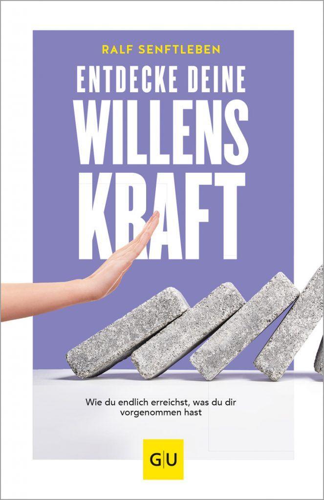 """Buchcover Ralf Senftleben, """"Entdecke Deine Willenskraft – Wie Du endlich erreichst, was Du Dir vorgenommen hast"""""""