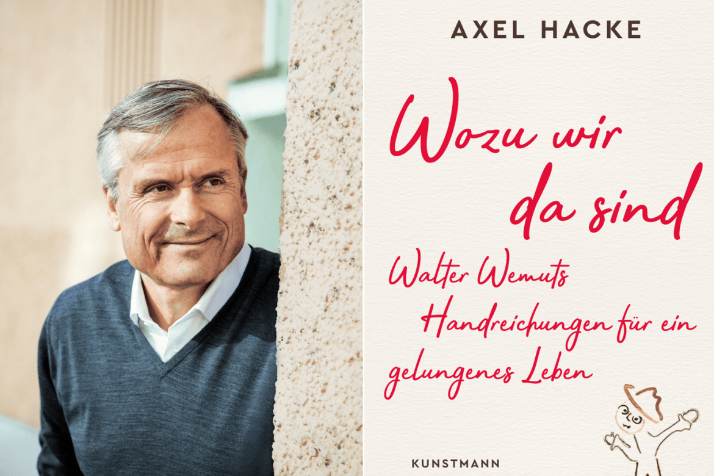 """Interview mit Axel Hacke: """"Wozu wir da sind – Walter Wemuts Handreichungen für ein gelungenes Leben"""""""