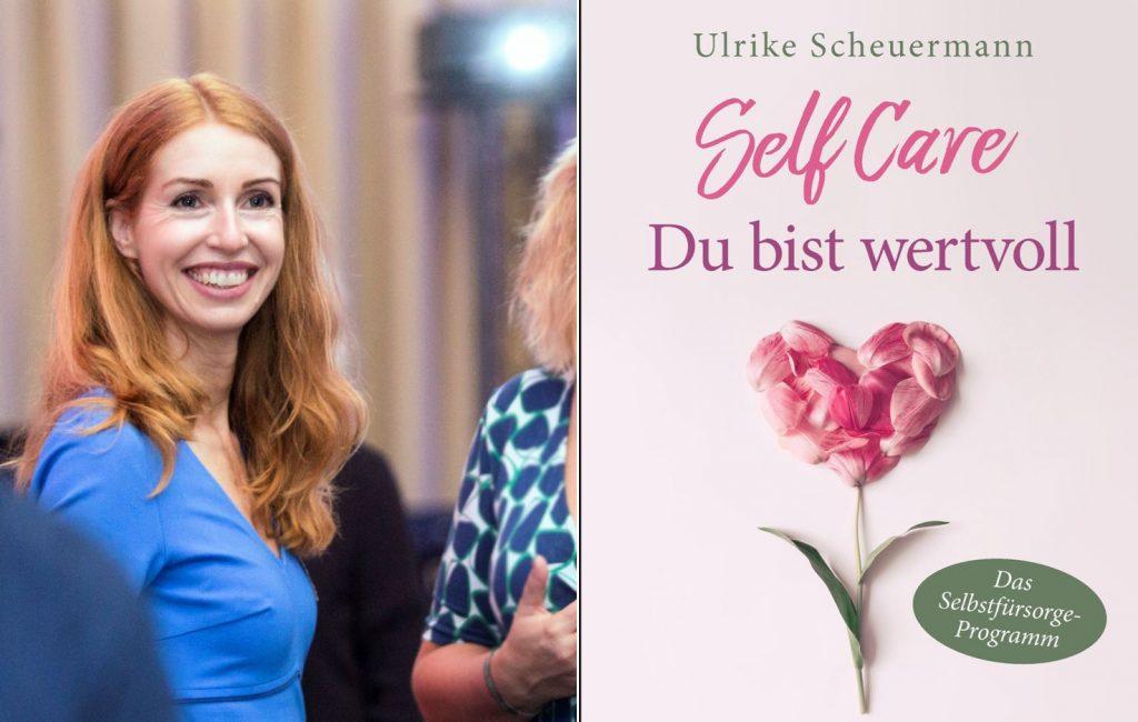 Ulrike Scheuermann Portrait und Buchcover Selfcare