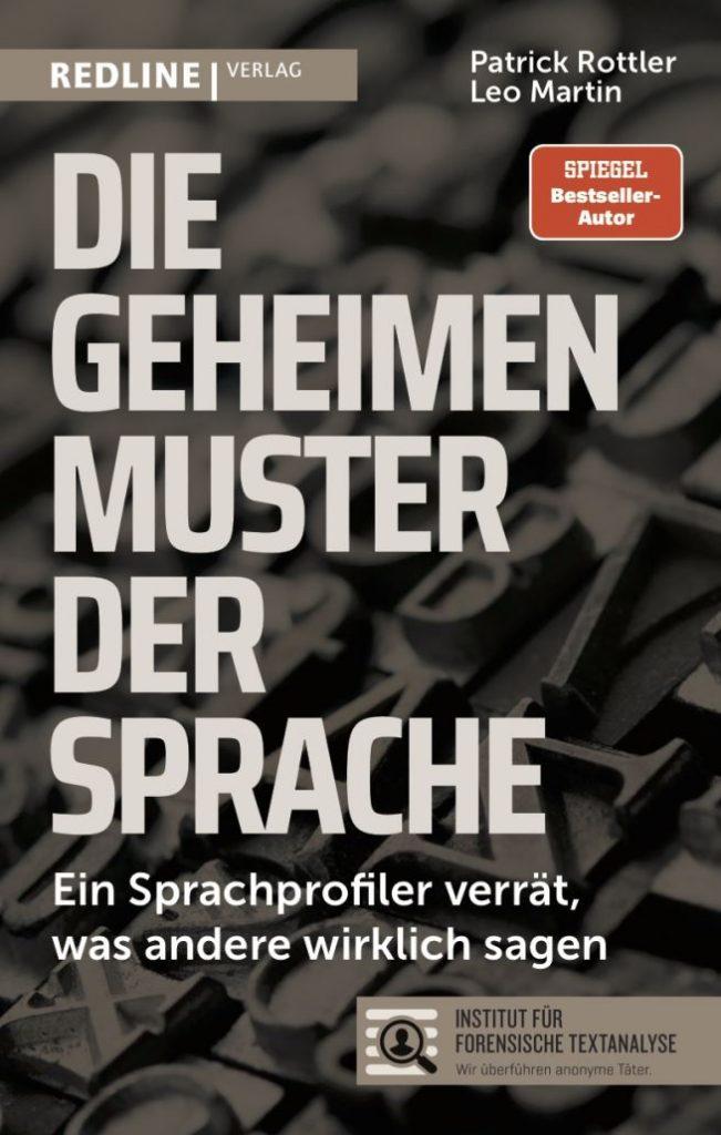 """Buch von Patrick Rottler und Leo Martin: """"Die geheimen Muster der Sprache – Ein Sprachprofiler verrät, was andere wirklich sagen"""""""