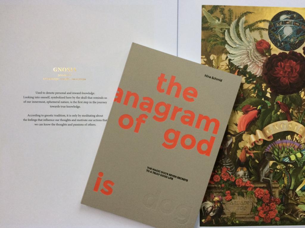 """""""The anagram of god is dog – Die sieben Geheimnisse für ein wahrhaftig gutes Leben"""" von Nina Kalmund"""