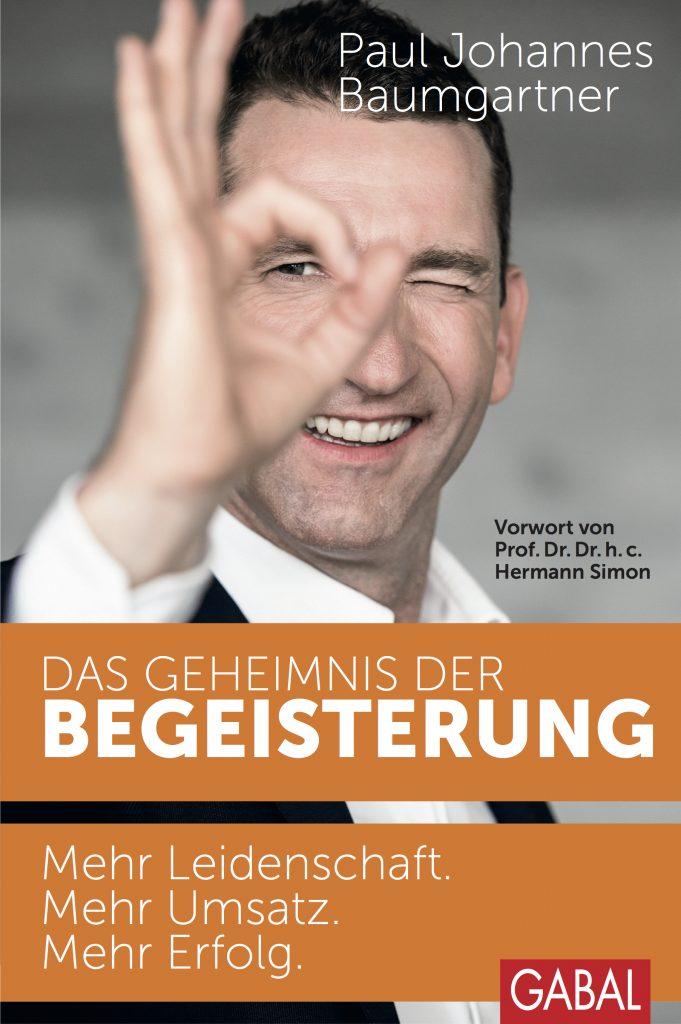 Paul Johannes Baumgartner,DAS GEHEIMINS DER BEGEISTERUNG