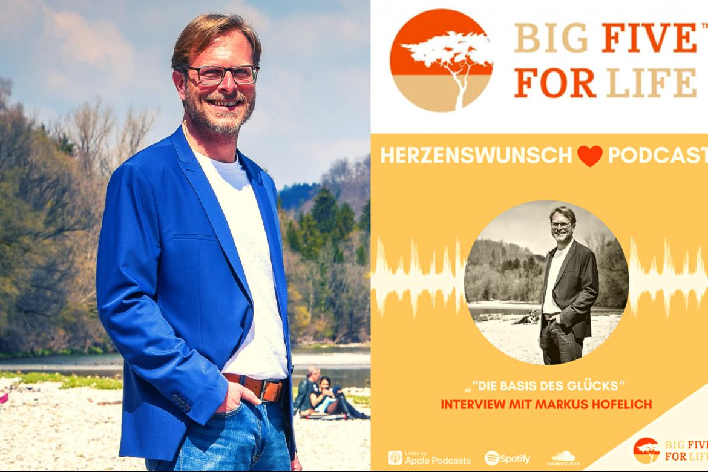 """Im Interview mit """"Big Five for Life – Dein Herzenswunsch-Podcast"""": Markus Hofelich von SinndesLebens24"""